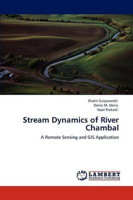 Stream Dynamics of River Chambal