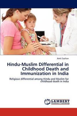 Hindu-Muslim Differential in Childhood Death and Immunization in India