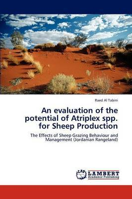 An Evaluation of the Potential of Atriplex Spp. for Sheep Production
