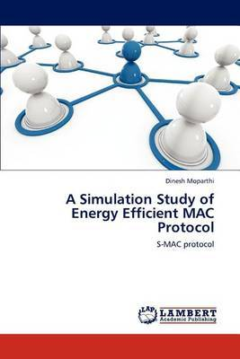 A Simulation Study of Energy Efficient Mac Protocol