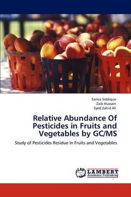 Relative Abundance of Pesticides in Fruits and Vegetables by GC/MS