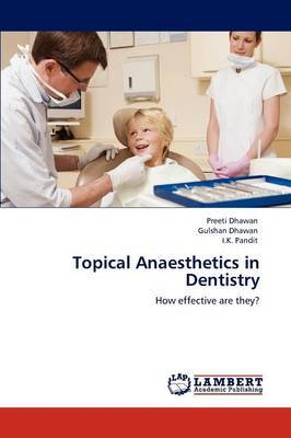 Topical Anaesthetics in Dentistry
