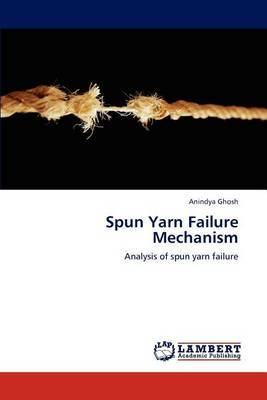 Spun Yarn Failure Mechanism