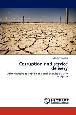 Corruption and Service Delivery