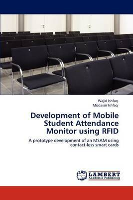 Development of Mobile Student Attendance Monitor Using Rfid