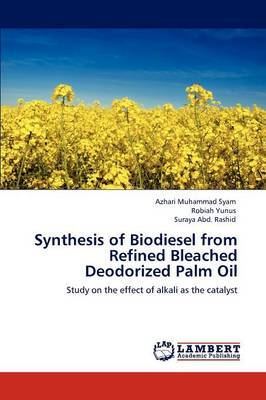Synthesis of Biodiesel from Refined Bleached Deodorized Palm Oil