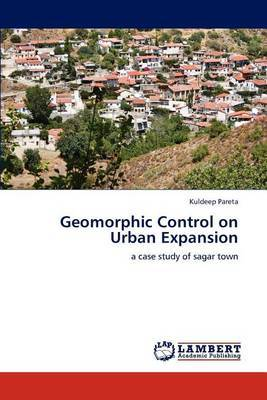 Geomorphic Control on Urban Expansion