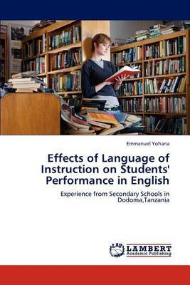Effects of Language of Instruction on Students' Performance in English