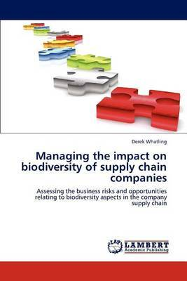 Managing the Impact on Biodiversity of Supply Chain Companies