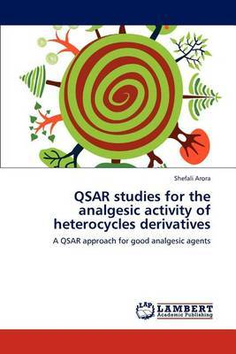 Qsar Studies for the Analgesic Activity of Heterocycles Derivatives