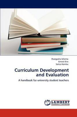 Curriculum Development and Evaluation
