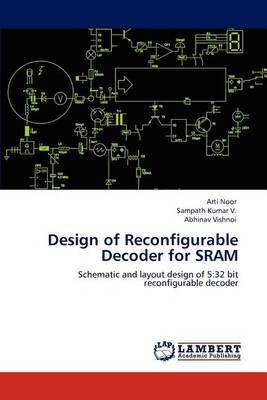 Design of Reconfigurable Decoder for Sram