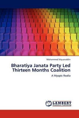 Bharatiya Janata Party Led Thirteen Months Coalition