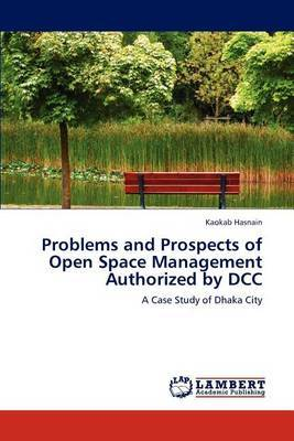Problems and Prospects of Open Space Management Authorized by DCC