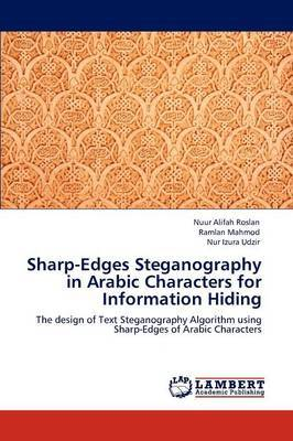 Sharp-Edges Steganography in Arabic Characters for Information Hiding