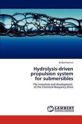 Hydrolysis-Driven Propulsion System for Submersibles