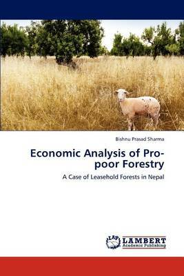 Economic Analysis of Pro-Poor Forestry
