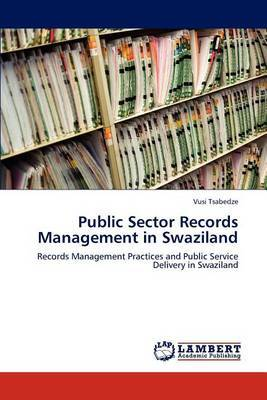 Public Sector Records Management in Swaziland