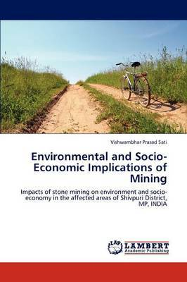 Environmental and Socio-Economic Implications of Mining