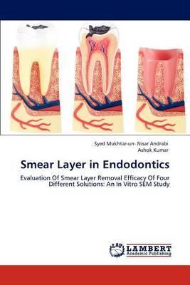 Smear Layer in Endodontics