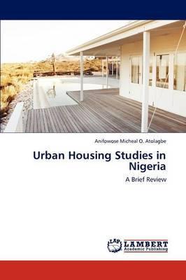 Urban Housing Studies in Nigeria