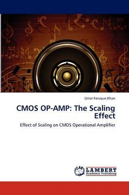 CMOS Op-Amp: The Scaling Effect