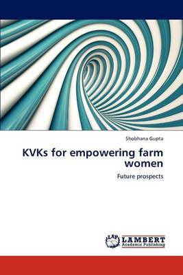 Kvks for Empowering Farm Women