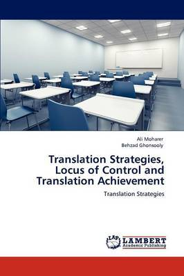 Translation Strategies, Locus of Control and Translation Achievement