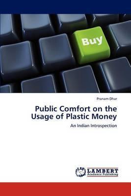 Public Comfort on the Usage of Plastic Money