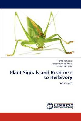 Plant Signals and Response to Herbivory