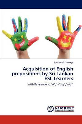 Acquisition of English Prepositions by Sri Lankan ESL Learners