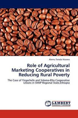 Role of Agricultural Marketing Cooperatives in Reducing Rural Poverty
