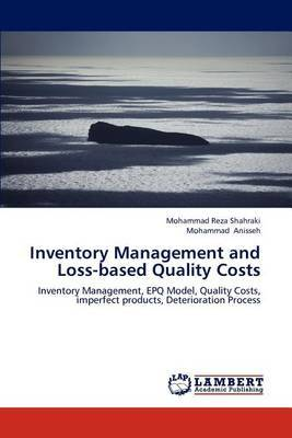 Inventory Management and Loss-Based Quality Costs