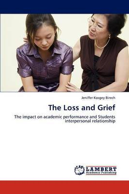 The Loss and Grief