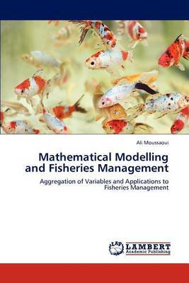 Mathematical Modelling and Fisheries Management