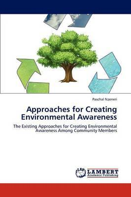 Approaches for Creating Environmental Awareness