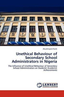 Unethical Behaviour of Secondary School Administrators in Nigeria