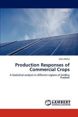 Production Responses of Commercial Crops