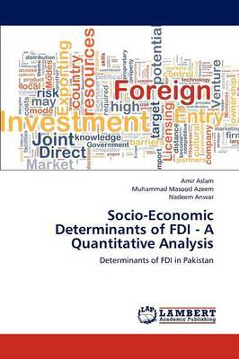 Socio-Economic Determinants of FDI - A Quantitative Analysis