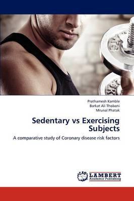 Sedentary Vs Exercising Subjects
