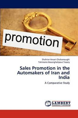 Sales Promotion in the Automakers of Iran and India