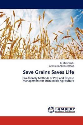 Save Grains Saves Life