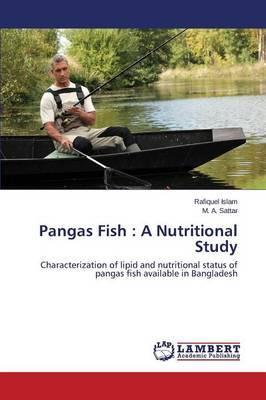 Pangas Fish: A Nutritional Study