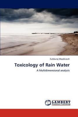 Toxicology of Rain Water