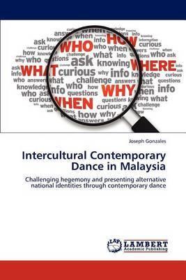 Intercultural Contemporary Dance in Malaysia