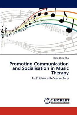 Promoting Communication and Socialisation in Music Therapy