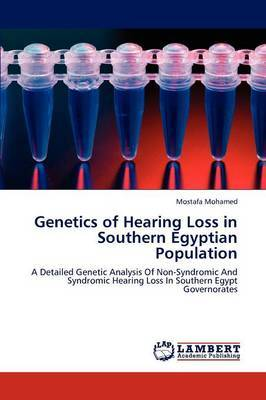 Genetics of Hearing Loss in Southern Egyptian Population