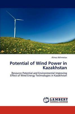 Potential of Wind Power in Kazakhstan