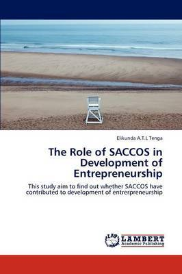 The Role of Saccos in Development of Entrepreneurship