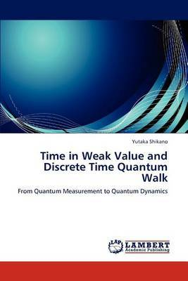 Time in Weak Value and Discrete Time Quantum Walk